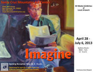 "Gallery Exhibition 2013, ""Imagine"" at the Santa Cruz Mountains Art Center, Ben Lomond, California"
